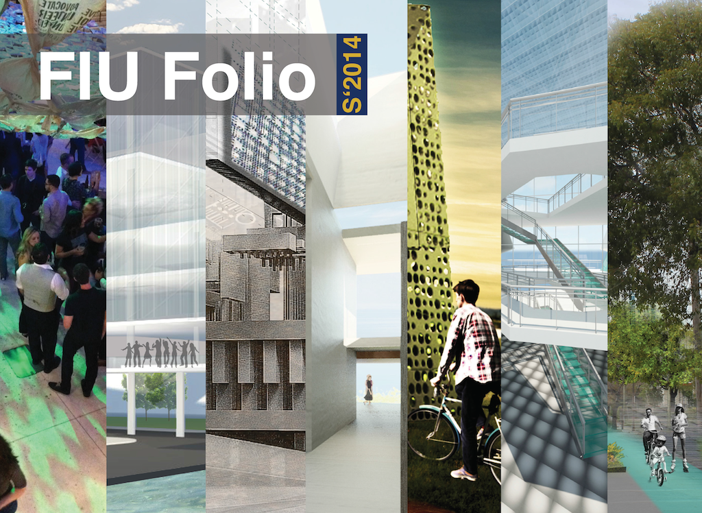 FIU Architecture Folio_S2014_Cover_Page_01