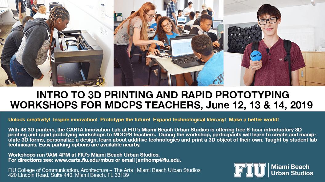 3D Printing for MDCPS June 2019 Teacher Workshops Flyer - Miami