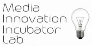 Media Innovation Incubator Lab