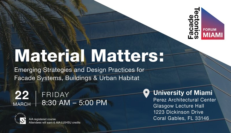 Two CARTA faculty members to speak at Facade Tectonics Forum: Miami