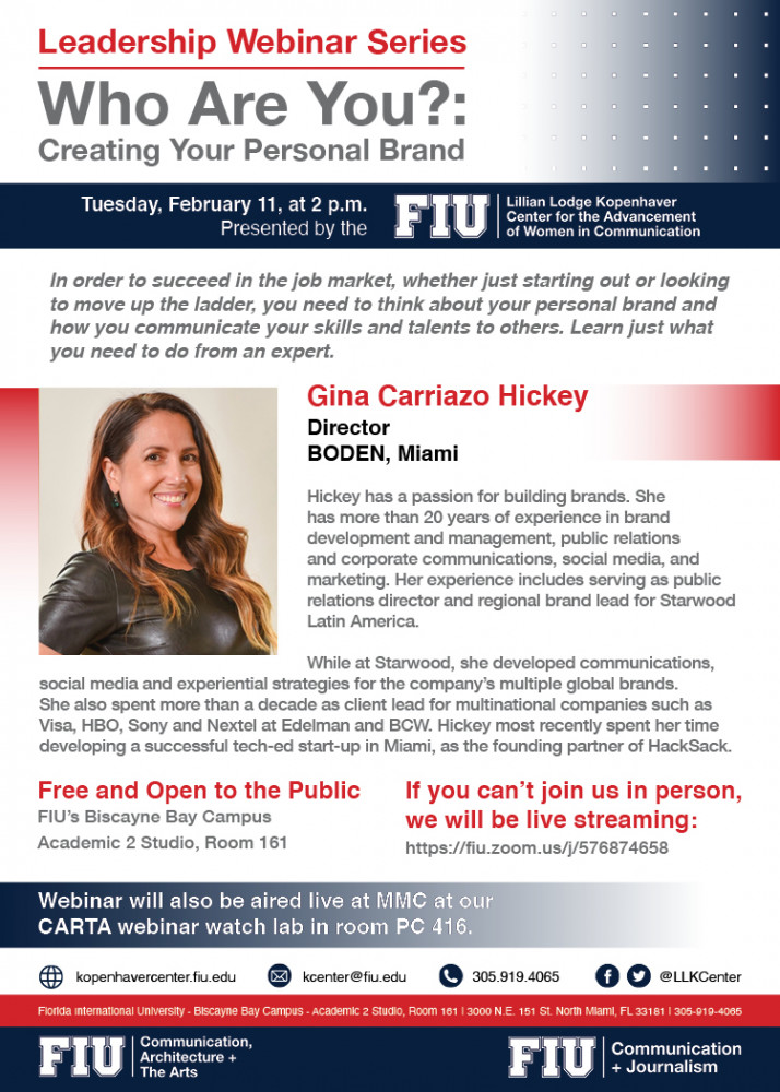 Leadership Webinar Series: Who are you?  Creating Your Personal Brand – Gina Carriazo Hickey, BODEN