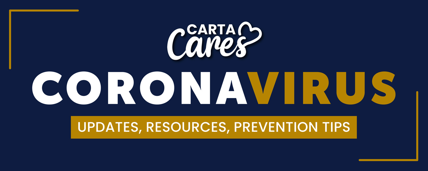CARTA Cares - Updates, Resources, Prevention Tips