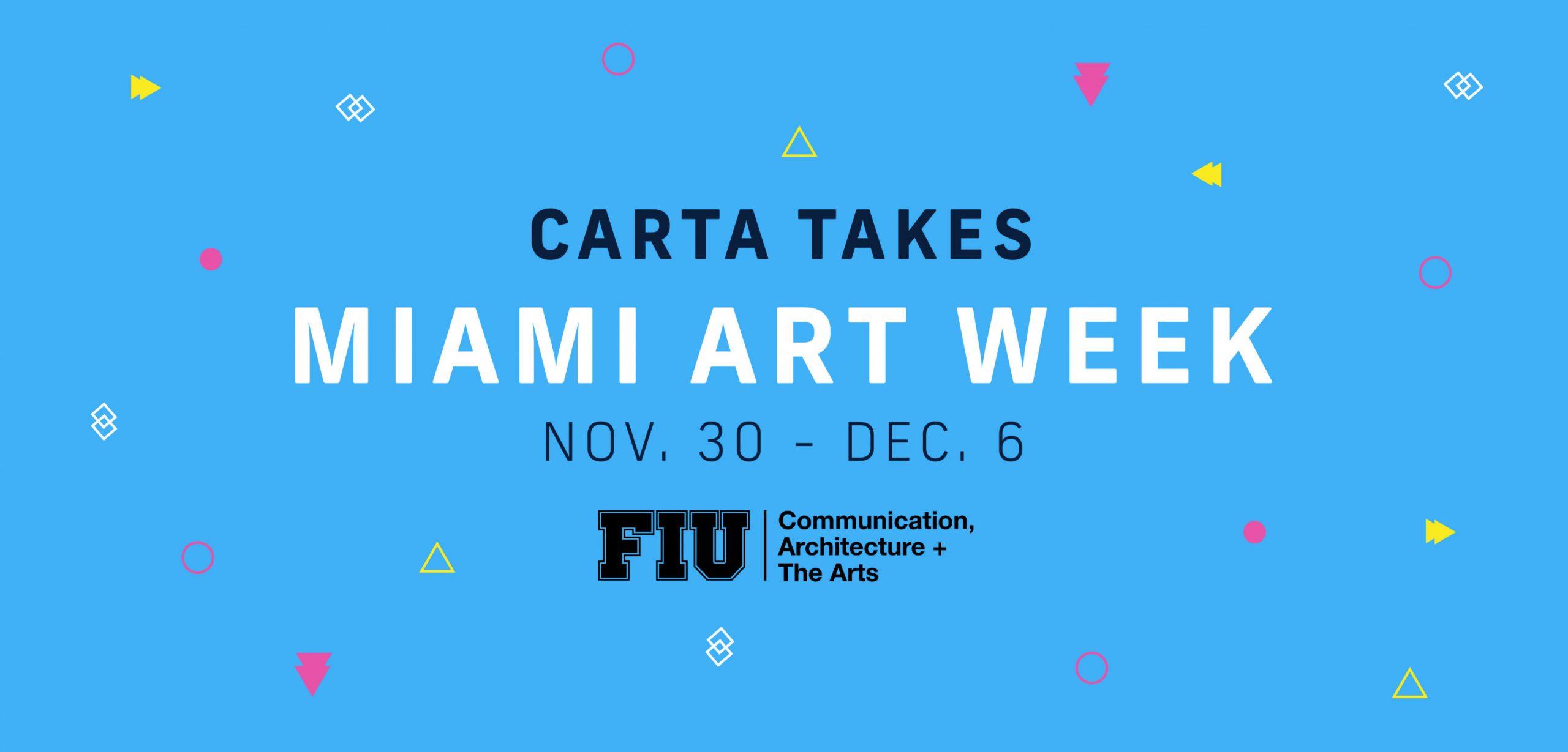 CARTA Takes Miami Art Week