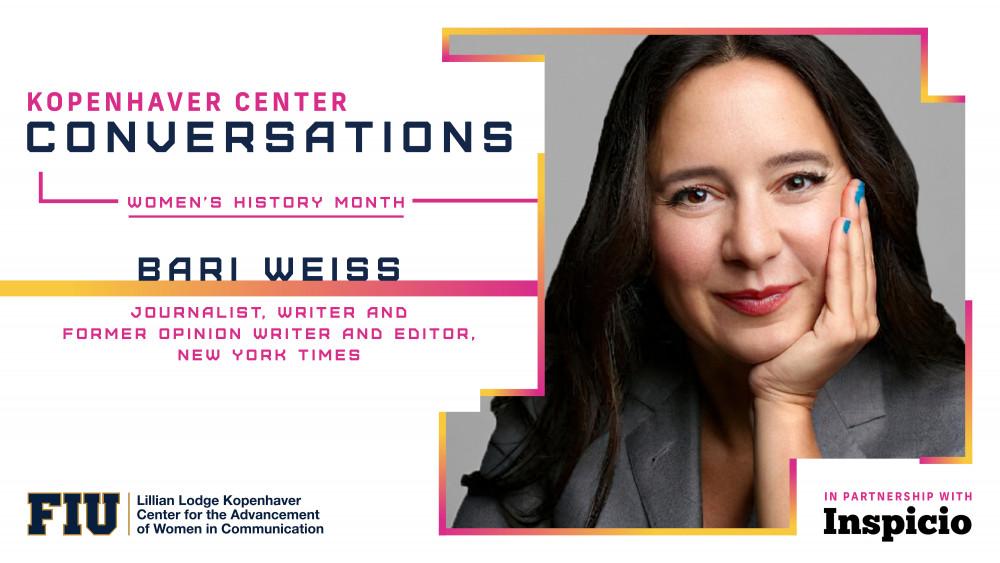 Bari Weiss ~ Women's History Month
